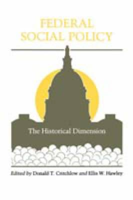 Federal Social Policy: The Historical Dimension