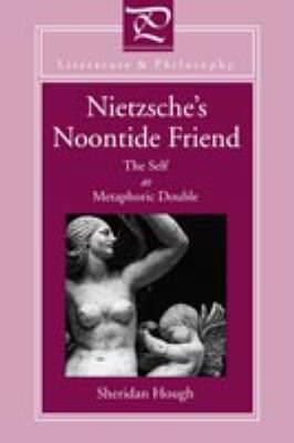 Nietzsche's Noontide Friend