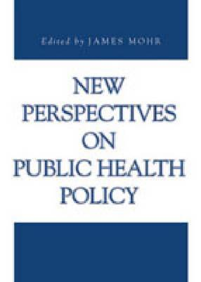 New Perspectives on Public Health Policy