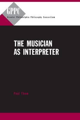 The Musician as Interpreter