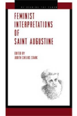 Feminist Interpretations of Saint Augustine