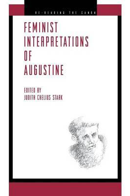 Feminist Interpretations of Saint Augustine