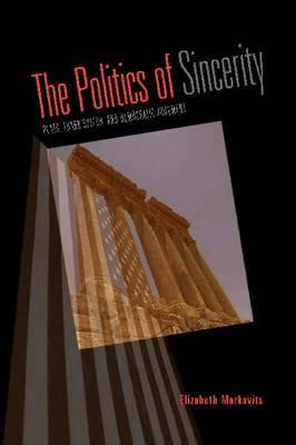 The Politics of Sincerity: Plato, Frank Speech, and Democratic Judgment