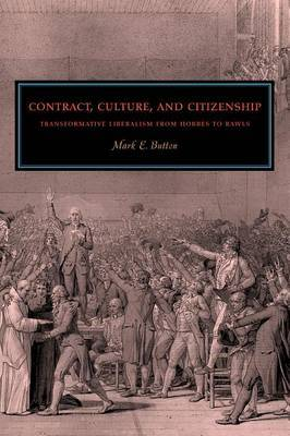 Contract, Culture, and Citizenship: Transformative Liberalism from Hobbes to Rawls
