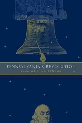 Pennsylvania's Revolution