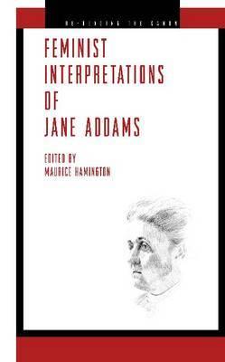Feminist Interpretations of Jane Addams
