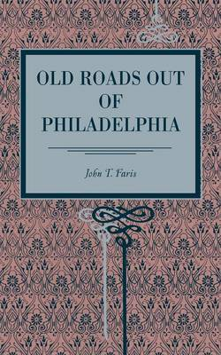 Old Roads Out of Philadelphia