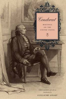 Condorcet: Writings on the United States