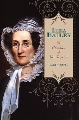 Lydia Bailey: A Checklist of Her Imprints