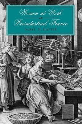 Women at Work in Preindustrial France