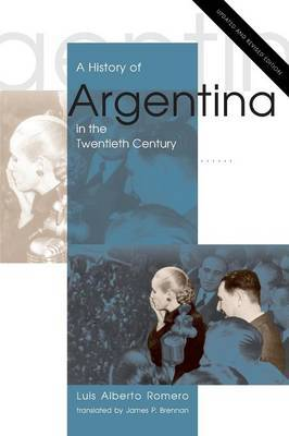 A History of Argentina in the Twentieth Century: Updated and Revised Edition