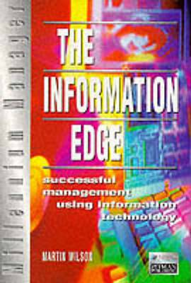 The Information Edge: Successful Management Using Information Technology