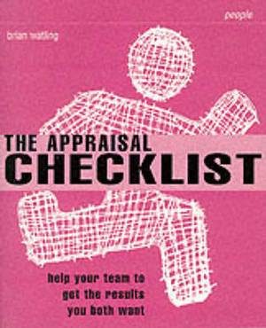 The Appraisal Checklist: Help Your Team to Get the Results You Both Want