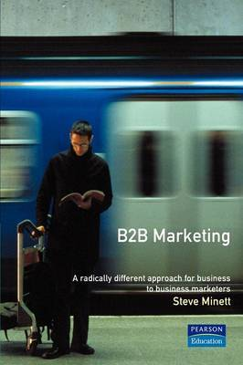 B2B Marketing: A Radically Different Approach for Business-to-business Marketers