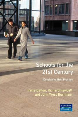 Schools for the Twenty First Century: Developing Best Practice