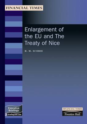Enlargement of the EU and The Treaty of Nice: Procedures and Practice Following the Nice Treaty