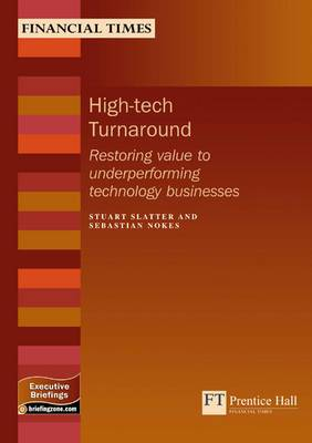 High-Tech Turnaround: Restoring Value to Underperforming Technology Business