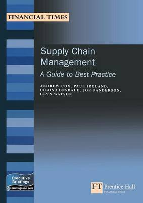 Supply Chain Management: A Guide to Best Practice
