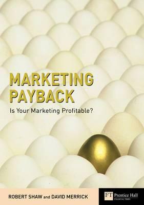 Marketing Payback: Is Your Marketing Profitable?