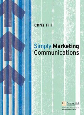 Simply Marketing Communications: Engagement and Practice