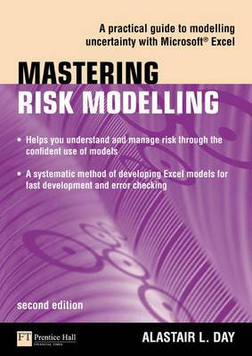 Mastering Risk Modelling: A Practical Guide to Modelling Uncertainty with Microsoft Excel