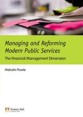Managing and Reforming Modern Public Services: The Financial Management Dimension