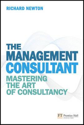 Management Consultant: Mastering the Art of Consultancy