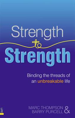 Strength to Strength: Binding the Threads of an Unbreakable Life