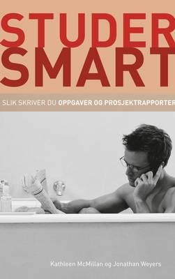 Studer Smart: Slik Skriver du Oppgaver og Prosjektrapporter