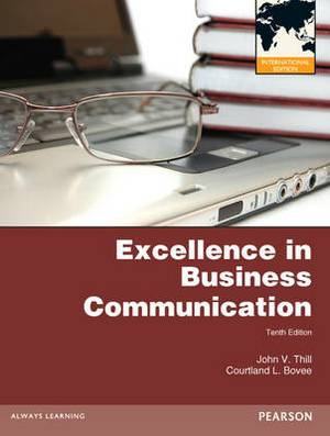 Excellence in Business Communication, Plus MyBCommLab with Pearson Etext