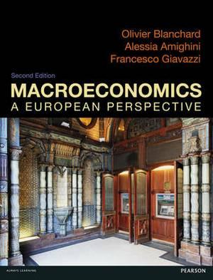 Macroeconomics: a European Perspective with MyEconLab