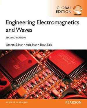 Engineering Electromagnetics and Waves, Global Edition