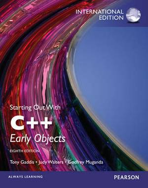 Starting Out with C++ Plus MyProgrammingLab with Pearson Etext: Early Objects