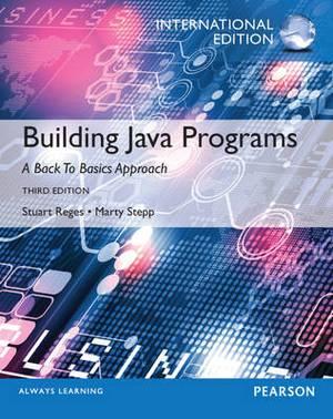 Building Java Programs Plus MyProgrammingLab with Pearson Etext