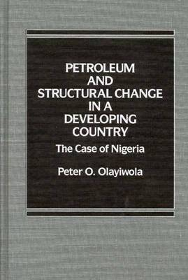 Petroleum and Structural Change in a Developing Country: The Case of Nigeria