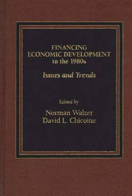 Financing Economic Development in the 1980s: Issues and Trends