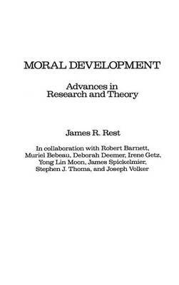 Moral Development: Advances in Research and Theory