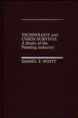 Technology and Union Survival: A Study of the Printing Industry