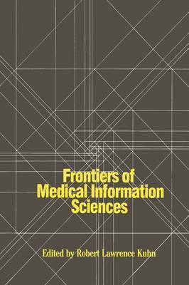 Frontiers of Medical Information Sciences