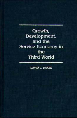 Growth, Development and the Service Economy in the Third World