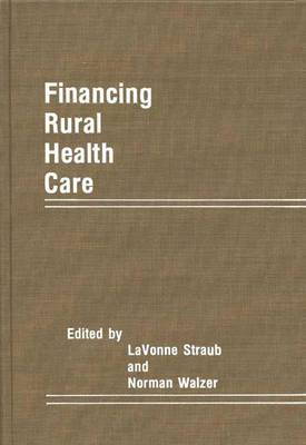 Financing Rural Health Care: Conference : Papers