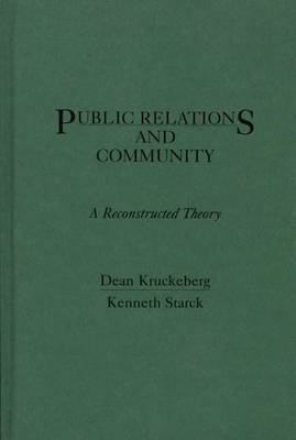 Public Relations and Community: A Reconstructed Theory