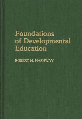 Foundations of Developmental Education