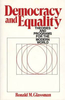 Democracy and Equality: Theories and Programs for the Modern World