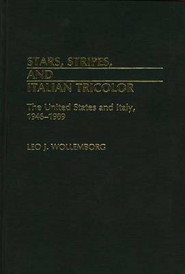 Stars, Stripes, and Italian Tricolor: The United States and Italy, 1946-1989