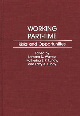 Working Part-Time: Risks and Opportunities