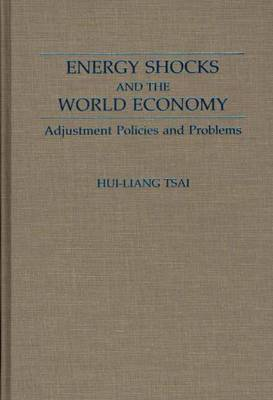 Energy Shocks and the World Economy: Adjustment Policies and Problems