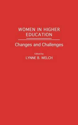 Women in Higher Education: Changes and Challenges