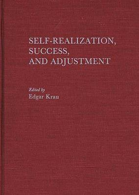Self-Realization, Success, and Adjustment