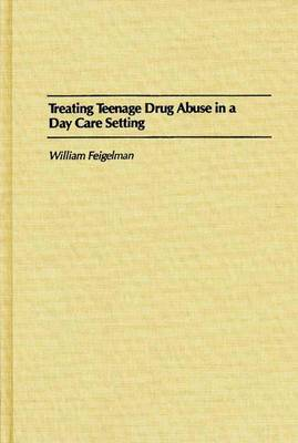 Treating Teenage Drug Abuse in a Day Care Setting